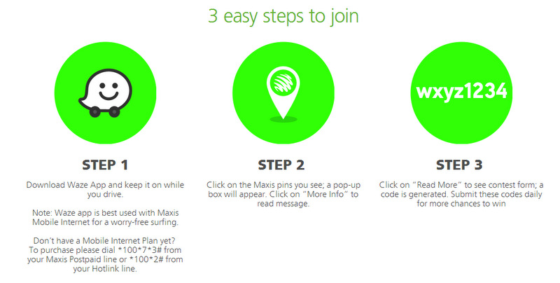 3 easy steps to join Maxis Waze Contest