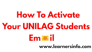 HOW TO ACTIVATE AND USE UNILAG EMAIL