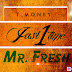Fasi 1 Time - Tmoney X Mr. Fresh [ @Tmoneyjasi1time ]