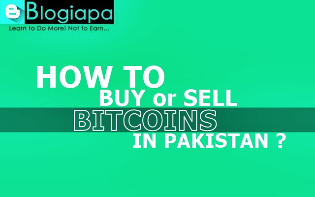 how-to-buy-sell-bitcoins-in-pk