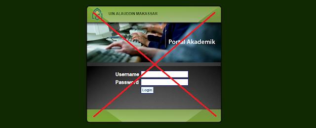 Cara Memperbaiki atau Mengatasi Portal Akademik UIN Alauddin Makassar yang Bermasalah