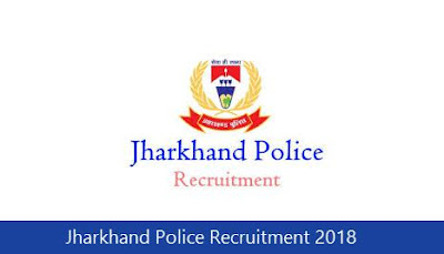 Jharkhand Police Recruitment 2018