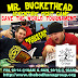 Mr. Buckethead SAVE THE WORLD Tournament  at Save Against Fear 2016: Alex Strang and the Bodhana Group