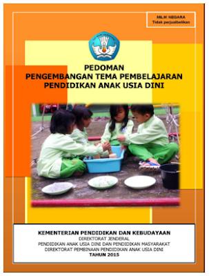 Download Pedoman Pengembangan Tema Pembelajaran PAUD Tahun 2015
