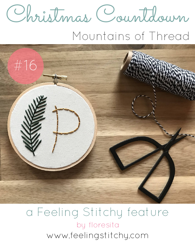 Christmas Countdown 16 - Mountains of Thread Monogram Embroidery Kit, featured on Feeling Stitchy by floresita
