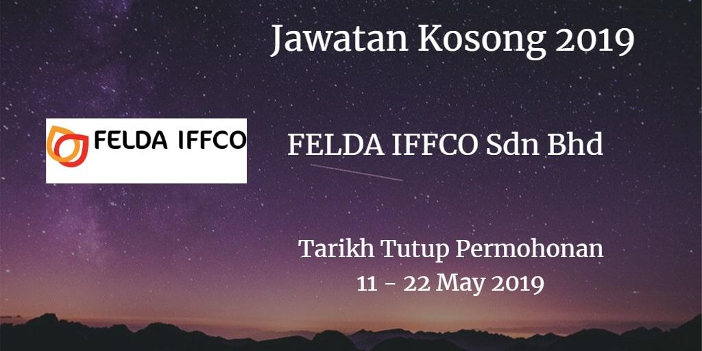 Jawatan Kosong FELDA IFFCO Sdn Bhd 11 - 22 May 2019