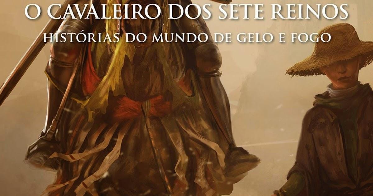 Ebook O Cavaleiro Dos Sete Reinos