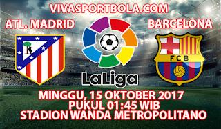Prediksi Atletico Madrid vs Barcelona 15 Oktober 2017