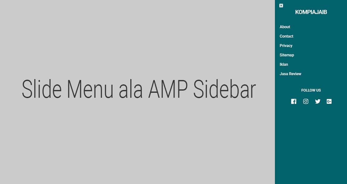 Membuat Slide Menu ala AMP Sidebar Untuk Blog Non AMP