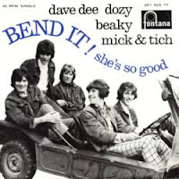 Bend It (Dave Dee, Dozy, Beaky, Mick and Tich)