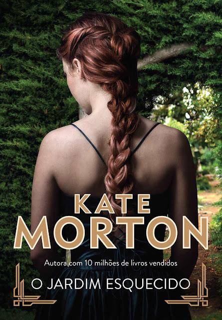 O jardim esquecido - Kate Morton