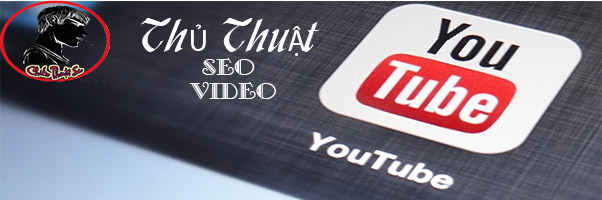 seo-video-youtube-cach-dua-video-len-top-google