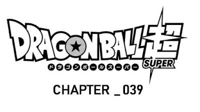 Dragon Ball Super Manga Chapter 039