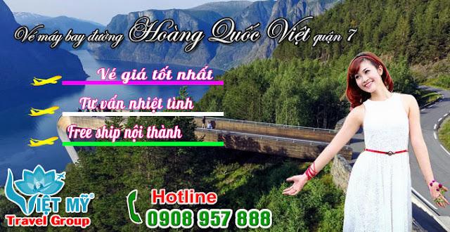 Vé máy bay đường Hoàng Quốc Việt quận 7