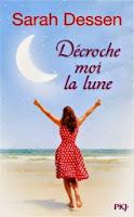 http://lachroniquedespassions.blogspot.fr/2014/04/decroche-moi-la-lune-sarah-dessen.html
