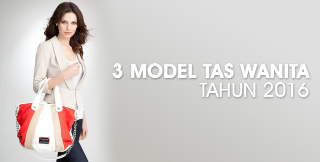Model Tas Wanita Tahun 2016