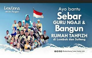 Asa untuk Lombok dan Sulawesi Tengah lewat Film Dokumenter Lentera Untuk Negeri