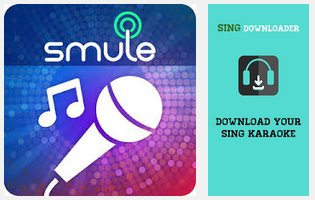 Free Download Sing Downloader for Smule APK Gratis Terbaru - Aplikasi Pengunduh Video Karaoke by Smule di HP Android