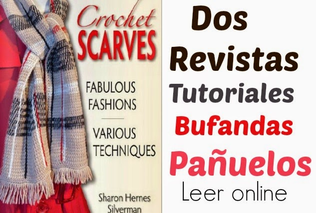2 Revistas de Bufandas Scarves Tutoriales Crochet