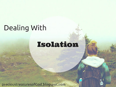http://precioustreasuresofgod.blogspot.com/2017/04/dealing-with-isolation-april-3.html