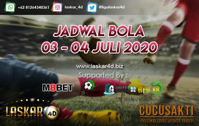 JADWAL BOLA JITU TANGGAL 03 – 04 JULI 2020