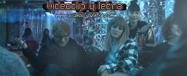 Taylor Swift feat Ed Sheeran & Future - End game