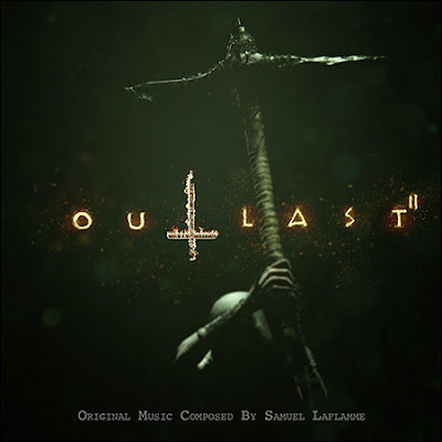 Outlast 2 Game Soundtrack Samuel Laflamme
