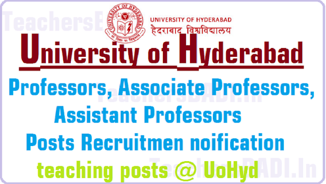 University of Hyderabad Professors, Associate Professors, Assistant Professors Posts 2016