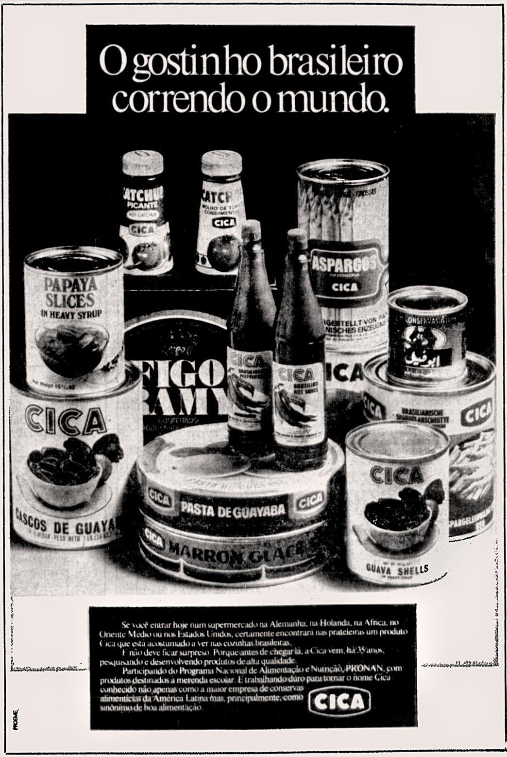 A linha de alimentos da Cica em uma campanha em 1976 mostrando seu alcance mundial de vendas