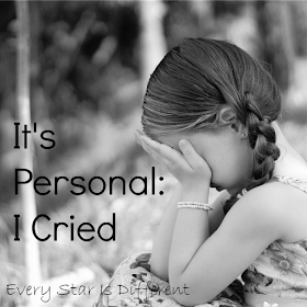 Its' Personal: I Cried