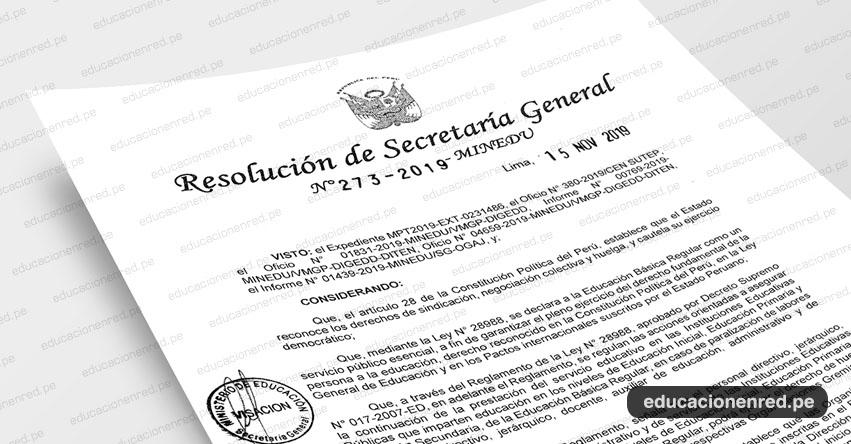 R. S. G. N° 273-2019-MINEDU - Declarar improcedente la comunicación del paro nacional para el día 21 de noviembre de 2019, presentada por los señores Lucio Castro Chipana y Ronald García Salcedo - SUTEP