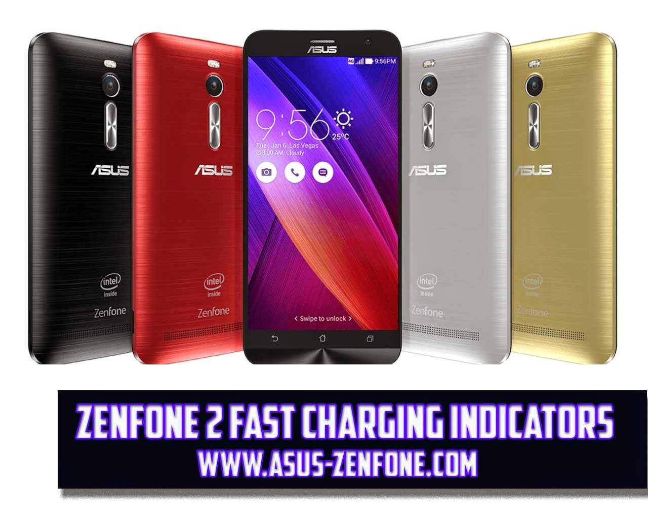 asus zenfone 2 fast charging indicators asus zenfone blog news tips tutorial download and rom. Black Bedroom Furniture Sets. Home Design Ideas