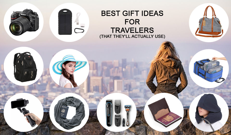 12 Best Gift Ideas for Travelers (That They'll Actually Use)