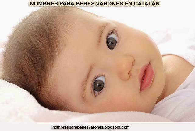 nombres para bebs varones en cataln