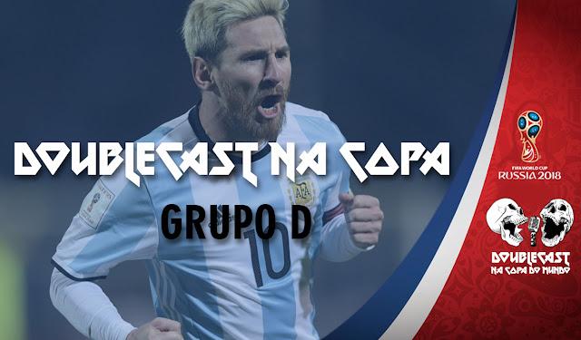 doublecast podcast copa do mundo 2018 argentina islândia croácia nigéria bandas