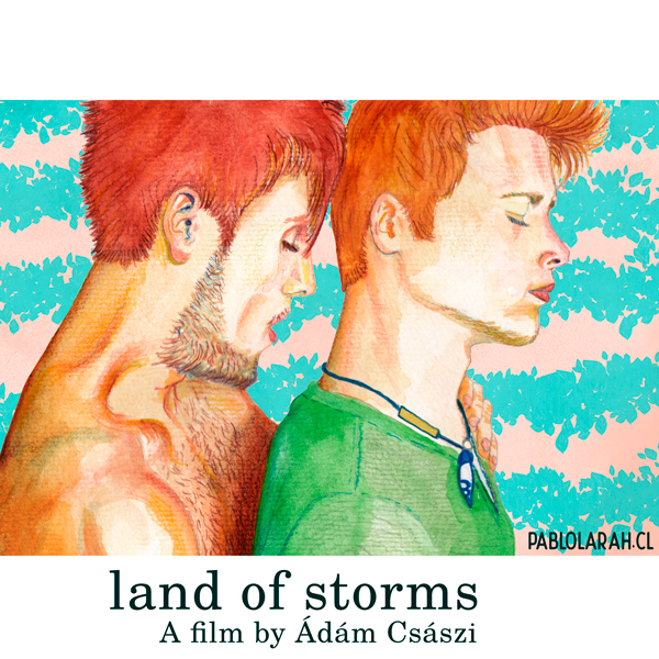 Land of Storms directed by Ádám Császi, illustration, Pablo Lara H