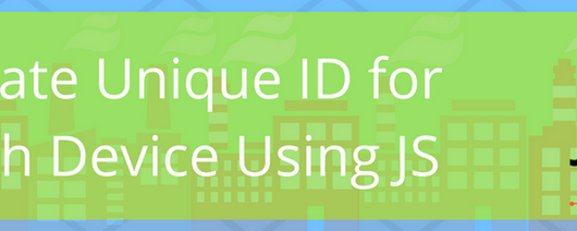 How to Create Unique ID for Each Device Using Javascript