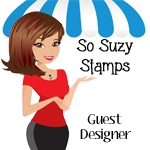 Guest Designer for So Suzy Stamps 2016