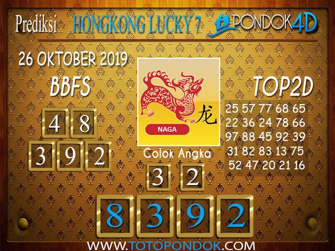 Prediksi Togel HONGKONG LUCKY 7 PONDOK4D 26 OKTOBER 2019