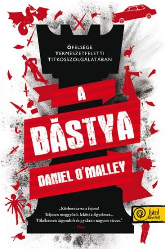 Daniel O'Malley - A bástya