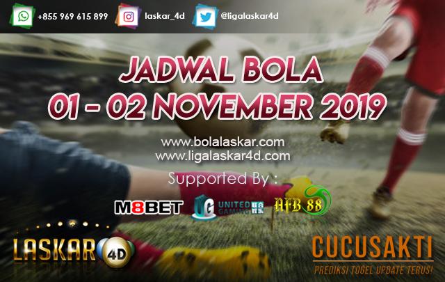 JADWAL BOLA JITU TANGGAL 01 – 02 NOVEMBER 2019