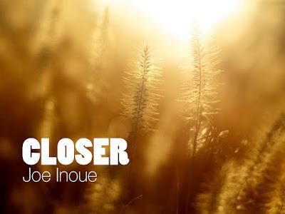 Closer Joe Inoue