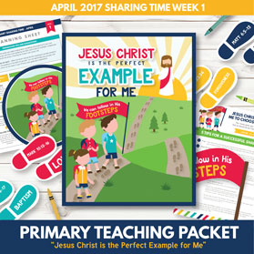 https://www.theredheadedhostess.com/product/primary-sharing-time-2017-jesus-christ-perfect-example-april-week-1/