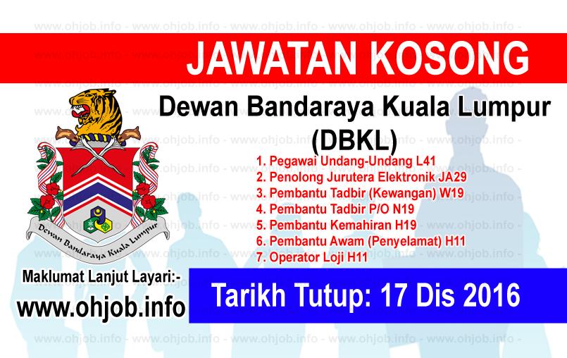 Jawatan Kerja Kosong Dewan Bandaraya Kuala Lumpur (DBKL) logo www.ohjob.info disember 2016