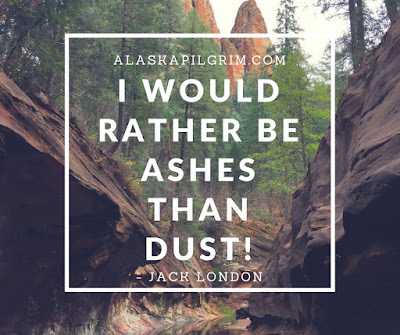 Ashes or Dust? | Jack London's Credo
