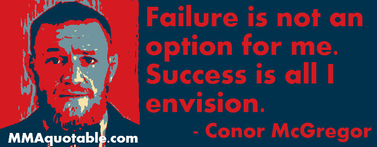 Motivational Quotes With Pictures (many MMA & UFC): Conor
