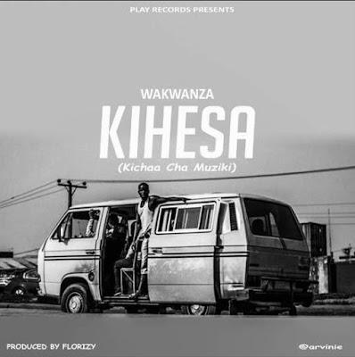 Wakwanza – KIHESA (Kichaa Cha Muziki)