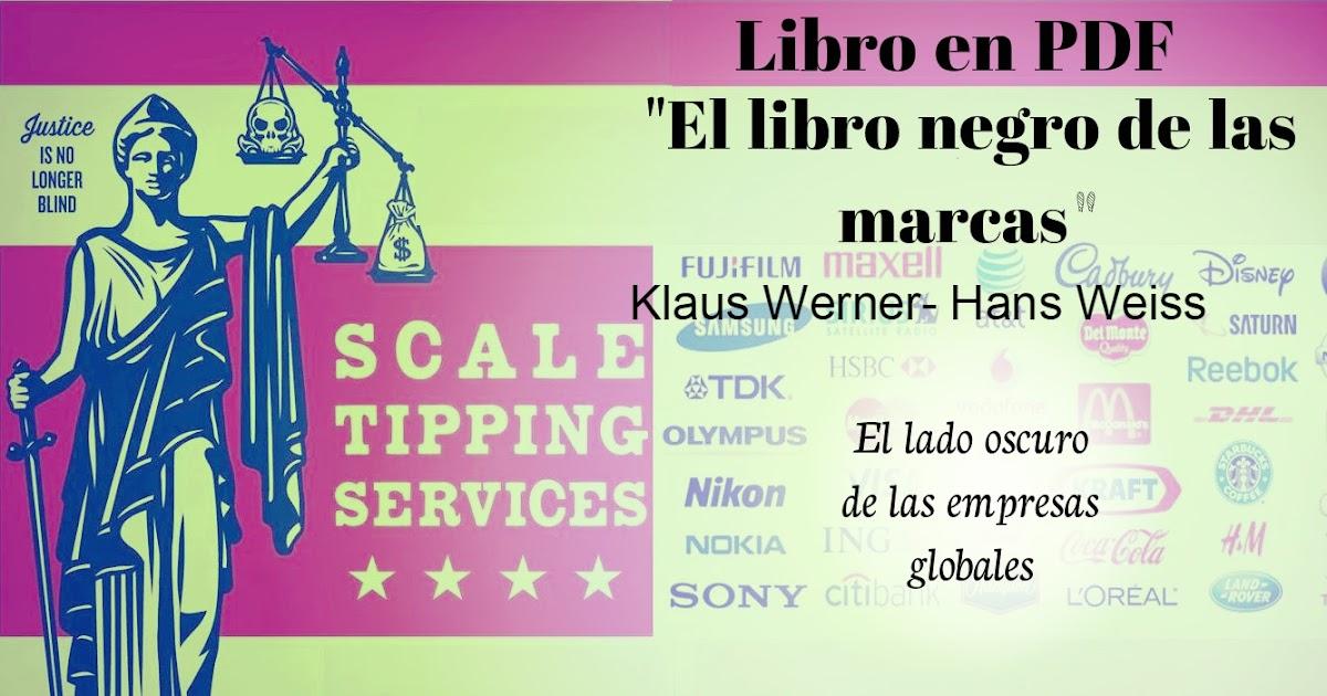 Arquetipo Educativo Libro Gratuito Digitalizado El Libro Negro De Las Marcas Klaus Werner Hans Weiss