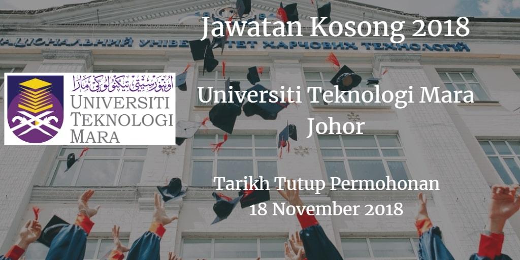 Jawatan Kosong UiTM Johor 18 November 2018