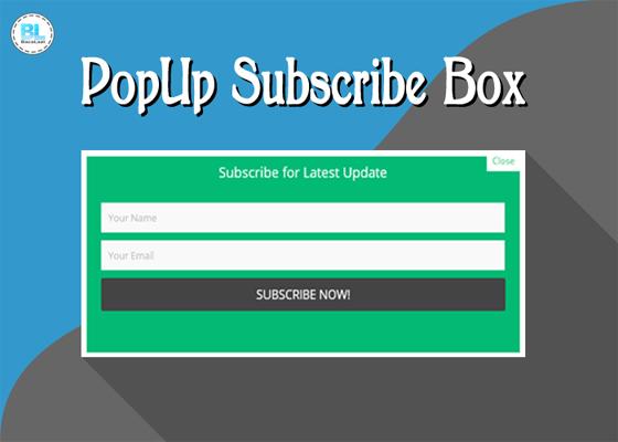 Cara Membuat PopUp Widget Subscribe Box Responsive Di Blog Terbaru